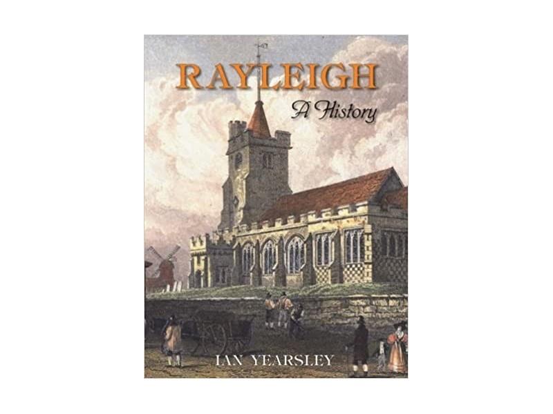 Rayleigh: A History